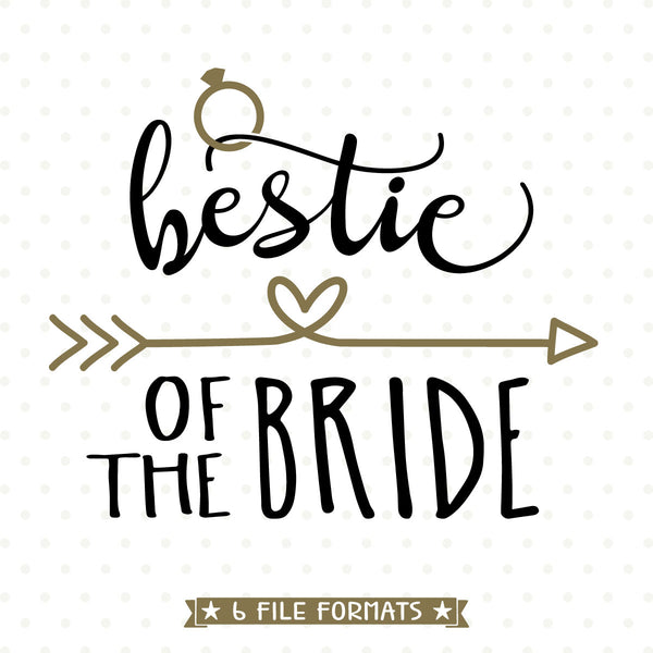 Brides Bestie vinyl cut file