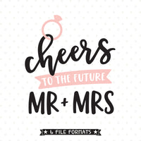 Cheers to the Mr and Mrs cut file