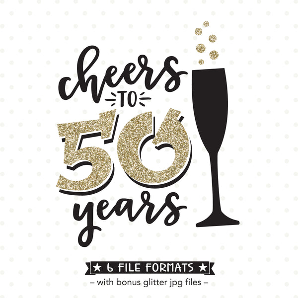 Cheers To 50 Years Svg File Queen Svg Bee