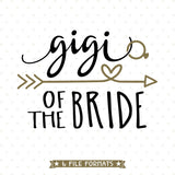 Bridal Party Gift SVG design for Gigi of the Bride