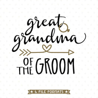 Wedding Party Shirt vinyl cut file for Grooms Great Grandma