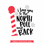 I love you to the North Pole and Back SVG file