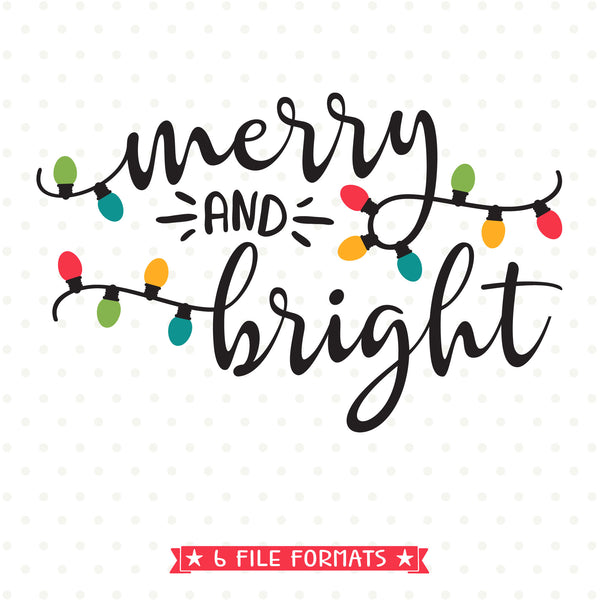 Merry and Bright SVG file