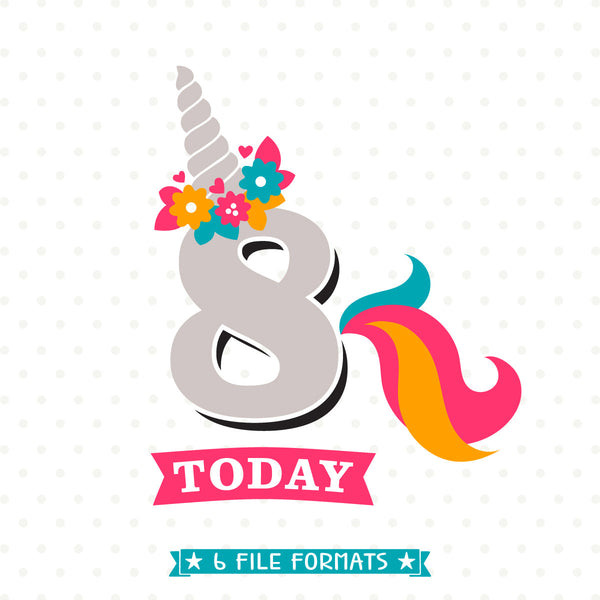8th Birthday cut file for Unicorn Party designed by Queen SVG Bee