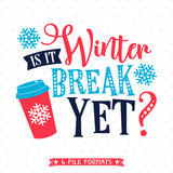Winter Break Shirt Iron on file for Teacher