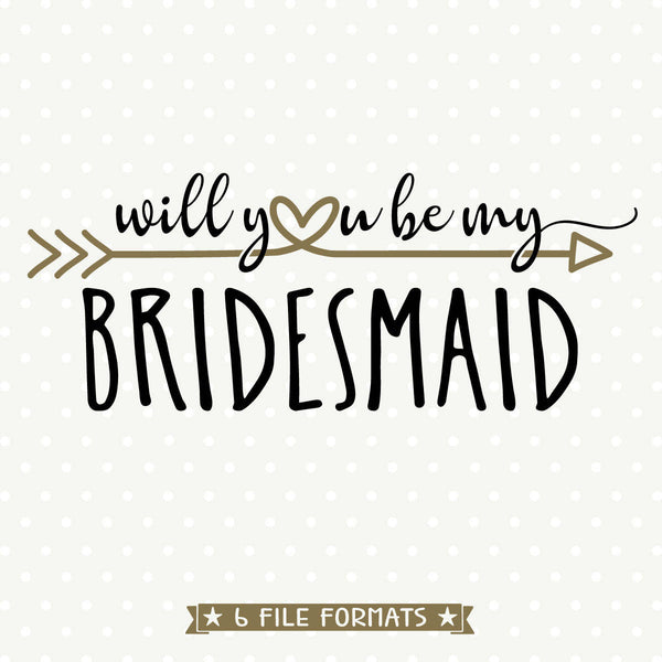 Bridesmaid Gift svg cut file