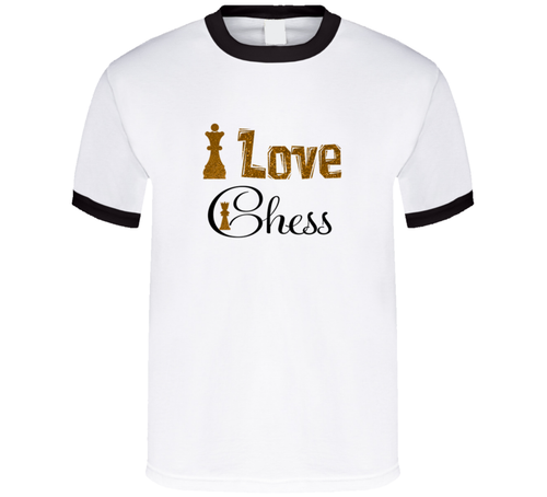 I Love Chess T Shirt - Dan's Market Shop