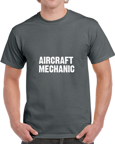 Aircraft Mechanic T Shirt - Dan's Market Shop