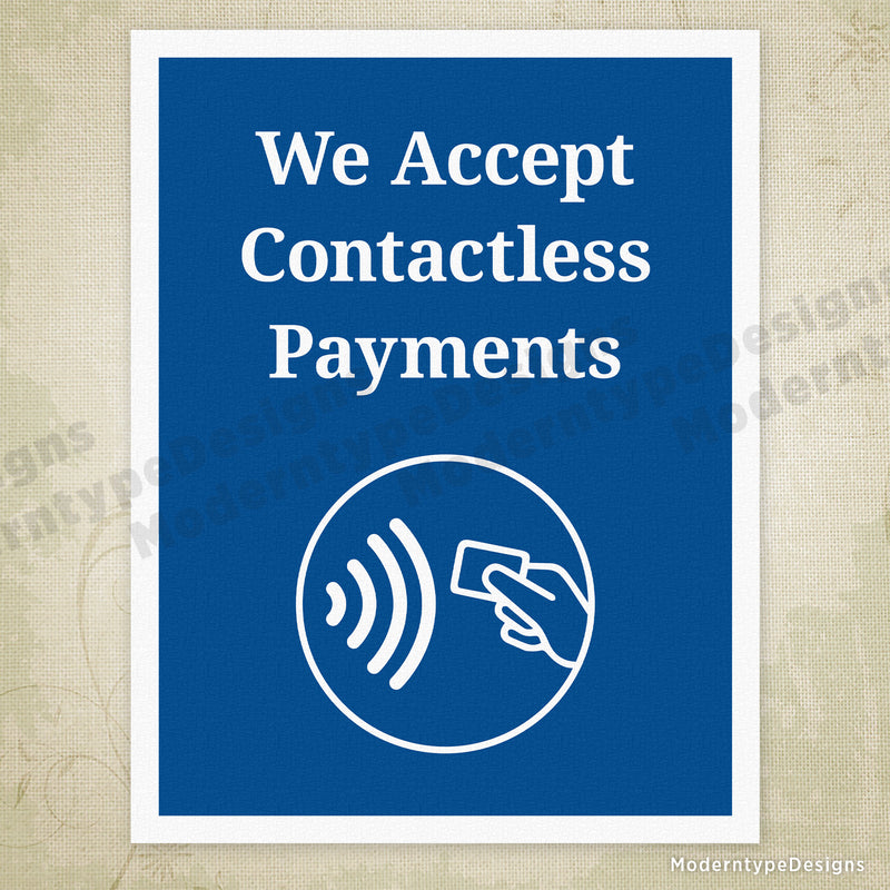 We Accept Contactless Payments Printable Sign