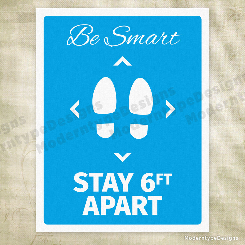 Be Smart Stay 6ft Apart Printable Sign