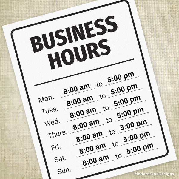 Business Hours Printable Sign (editable)
