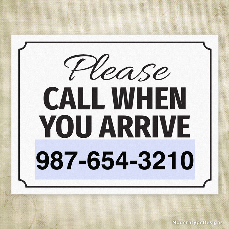 Call When You Arrive Printable Sign (editable)