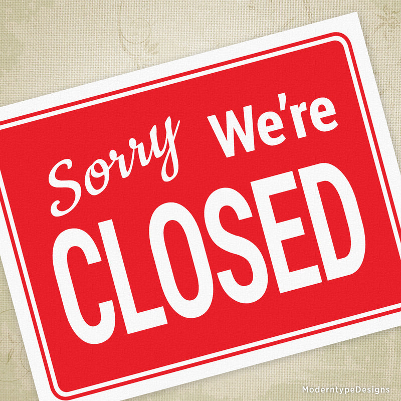 Sorry We're Closed Printable Sign