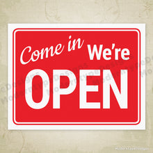 Load image into Gallery viewer, Come In We're Open Printable Sign
