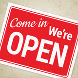 Come In We're Open Printable Sign