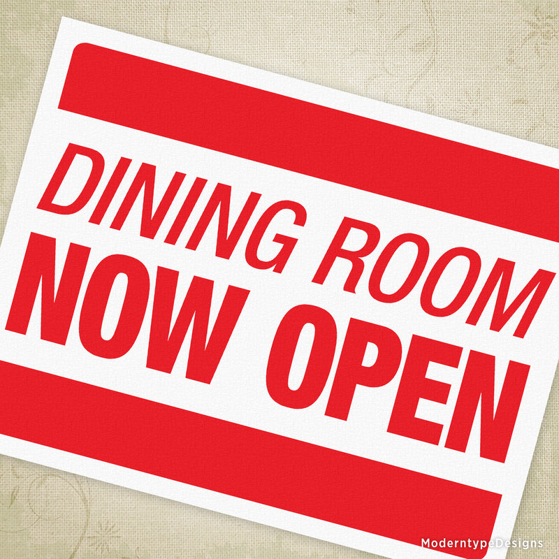 Dining Room Now Open Printable Sign
