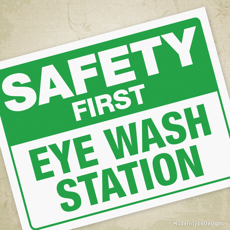 Safety First Eye Wash Station Printable Sign