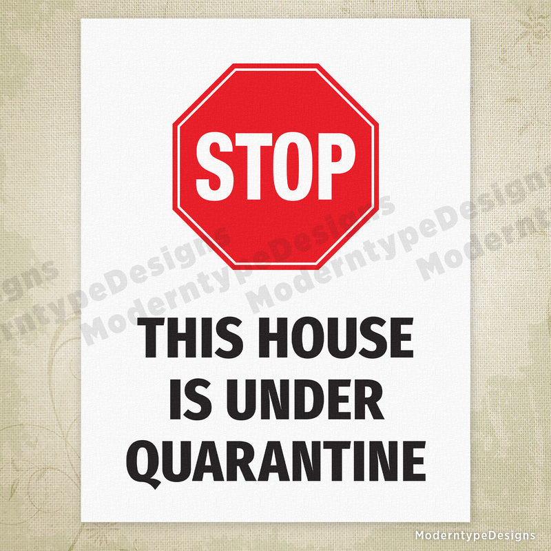 This House is Under Quarantine Printable Sign