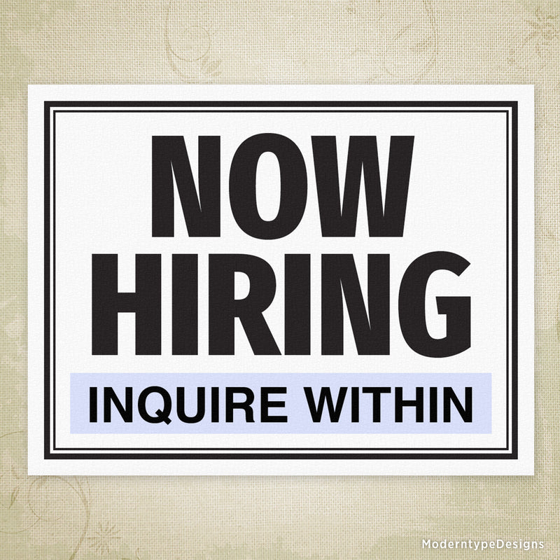 Now Hiring Printable Sign (editable)