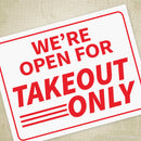 We're Open for Takeout Only Printable Sign