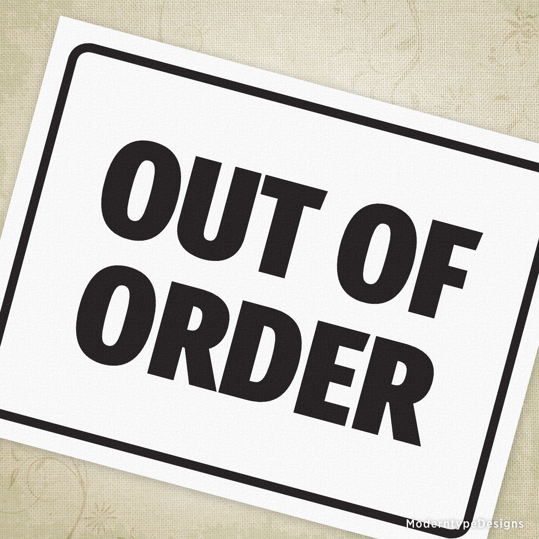 photo regarding Printable Out of Order Sign called Out of Buy Printable Signal