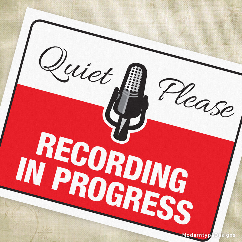 Recording in Progress Printable Signs