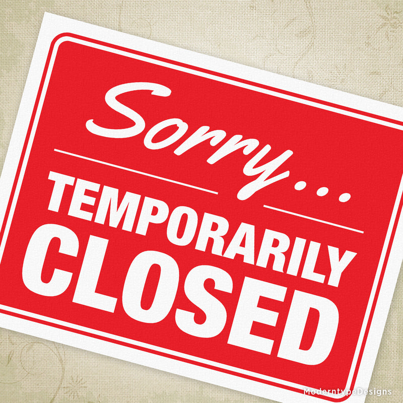 Sorry Temporarily Closed Printable Sign