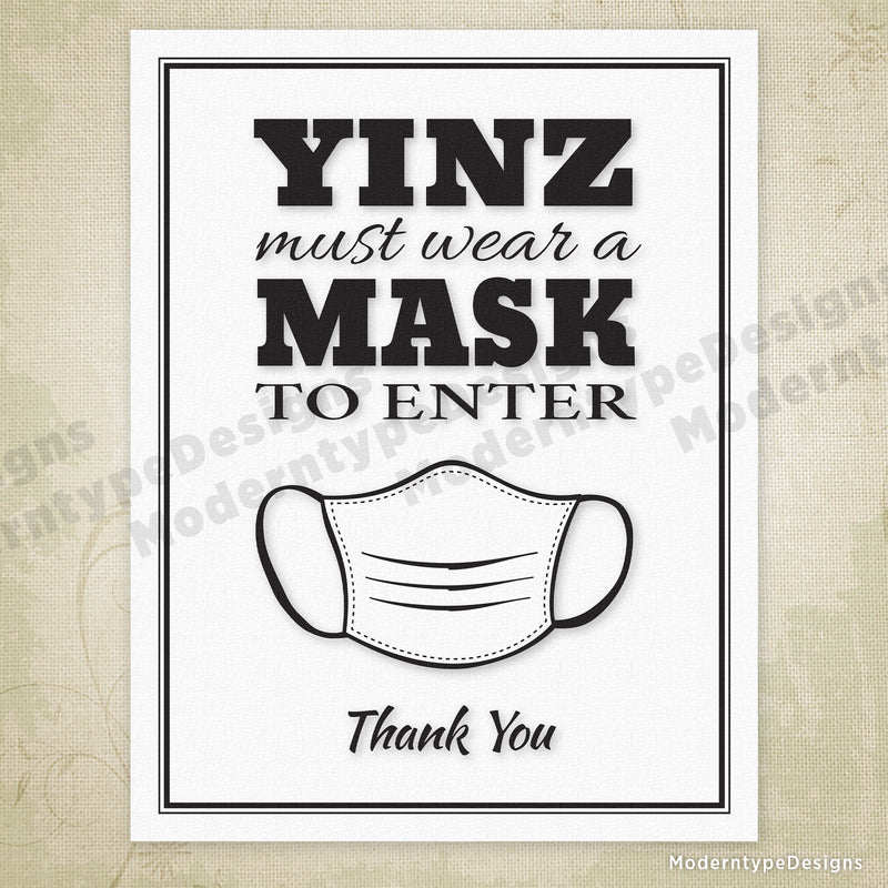 Pittsburgh Yinz Must Wear a Mask Printable Sign