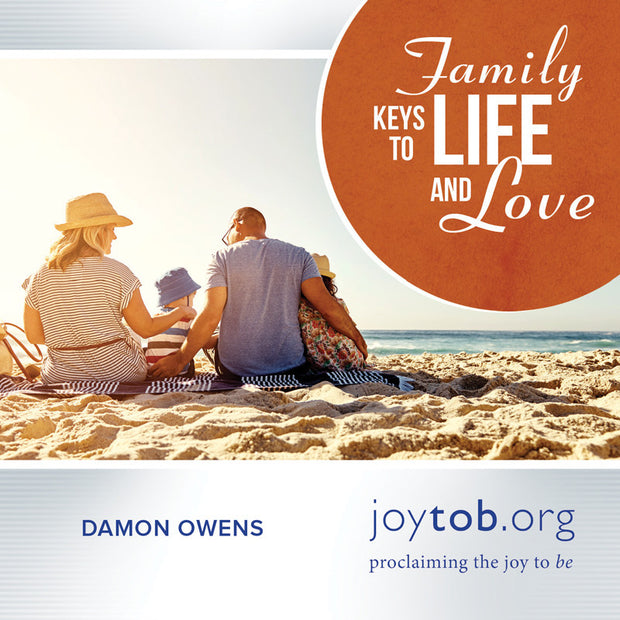 Family Keys to Life and Love