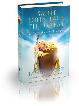 Saint John Paul The Great: His Five Loves Hardcover