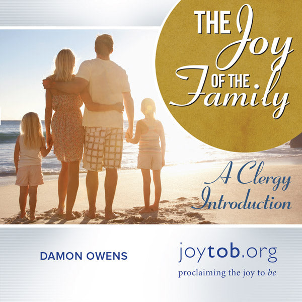 The Joy of the Family