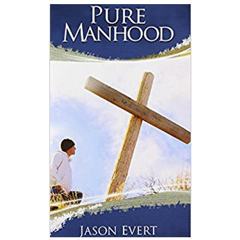 Pure Manhood - Paperback Booklet