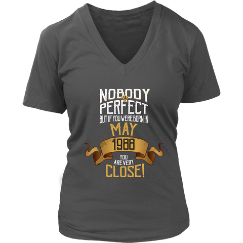 Women's 1988 May Birthday V-Neck T-Shirt - 30 Year Old BDay Gift