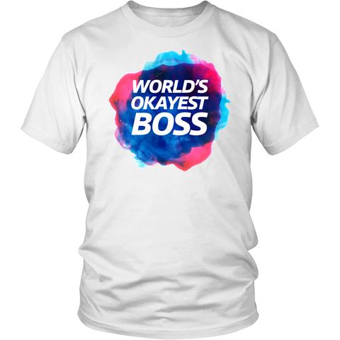 World's Okayest Boss Shirt
