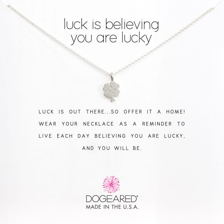 "Collar ""luck is believing you are lucky"""
