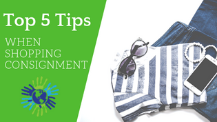 Top 5 Things To Look For When Shopping Consignment