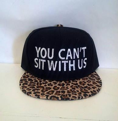 You Can't sit with Us Cheetah Snapback Hat Black and White Multi-Color One Size