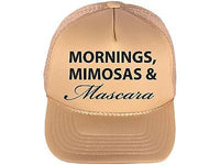 Morning Mimosas and mascara Tan and Black Trucker Hat Snapback