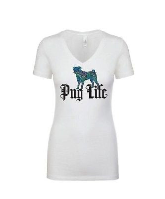 Pug Life Ladies Shirt V-neck T-shirt