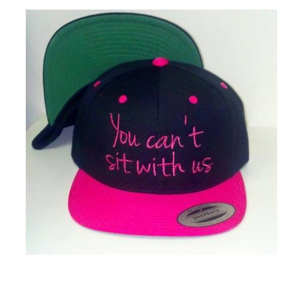 You can't sit with us Pink and Black Embroidery Snapback Hat One Size