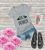 Day Drinker T-Shirt Funny Print Women's V-Neck T-shirt Custom Shirt Gift for her Fitted Tee
