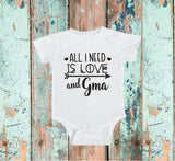 All I need is Love and Grandma Baby Bodysuit Custom Infant T-shirt Personalized Baby Fine Jersey Shirt Baby Funny Infant