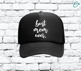 Best Mom Ever Trucker Hats Mesh Back Snapback Hat Gift for Mom for er Your Color Choices Mothers Day Gift Camping Sun Visor Cute Momlife Hat