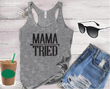 Mama Tried Women's Racer back Tank Country Graphic Tee Soft Fitted Tank Custom Tank Top Custom Personalized Tank Top