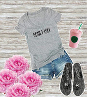 Adult-ish T-Shirt Funny Print Women's V-Neck T-shirt Custom Shirt Gift for her