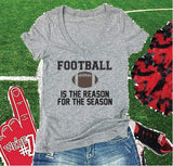 Football is the Reason for the Season Print Women's V-Neck T-shirt Custom Ladies Shirt Custom Personalized Fitted Tee