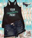 Custom Print Women's Racer back Tank Soft Fitted Tank Custom Tank Top Custom Personalized Tank Top