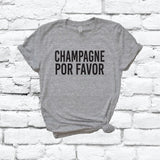 Champagne Por Favor Shirt Graphic Tee Unisex Crew Neck T-shirt Custom Mom Female Vacation Shirt Relaxed Retail Fit Tee
