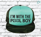 I'm with the Pool Boy Camo Trucker Hats Mesh Back Hat Snapback Party Hats Girls Weekend Guys Weekend River Trip