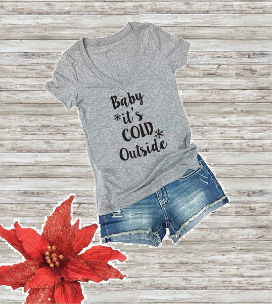 Baby It's Cold Outside Print Women's V-Neck T-shirt Custom Shirt Custom Personalized Fitted Tee